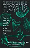 Discovering Fossils: How to Find and Identify Remains of the Prehistoric Past (Fossils & Dinosaurs)