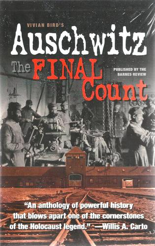 AUSCHWITZ: The Final Count: Vivian Bird: 9781937787028: Amazon.com: Books
