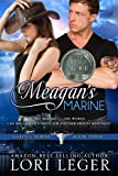 Meagans Marine: Halos & Horns: Book Three
