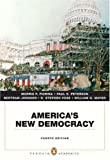 America's New Democracy (Penguin Academics Series) (4th Edition) (0205572480) by Fiorina, Morris P.