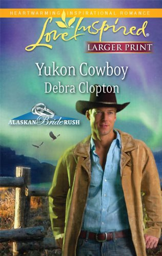 Image for Yukon Cowboy (Steeple Hill Love Inspired (Large Print))