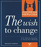img - for Anorexia Nervosa: The Wish to Change book / textbook / text book