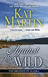 Against the Wild (Thorndike Press Large Print Core Series)