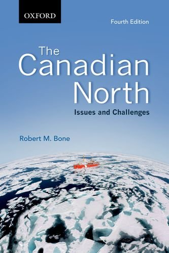 the-canadian-north-issues-and-challenges-fourth-edition