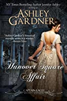 The Hanover Square Affair (Captain Lacey Regency Mysteries Book 1) (English Edition)