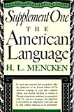 Image of The American Language Supplement 1 :The American Language: An Inquiry Into the Development of English in the United States