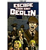 img - for [ESCAPE FROM EAST BERLIN] BY Downey, Glen (Author) Steck-Vaughn (publisher) Paperback book / textbook / text book