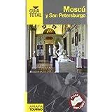 Moscú y San Petersburgo (Guía Total - Internacional)