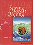 Spring Forest Qigong Course (Book, Audio tapes and VHS)