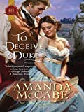 To Deceive a Duke (Harlequin Historical)