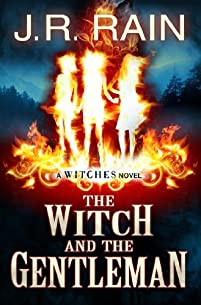 The Witch And The Gentleman by J.R. Rain ebook deal
