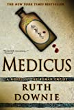 Medicus: A Novel of the Roma... - Ruth Downie