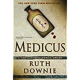 Medicus: A Novel of the Roman Empire (Gaius Petreius Ruso) ~ Ruth Downie