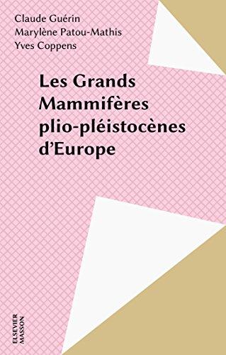 Les Grands Mammifères plio-pléistocènes d'Europe en ligne