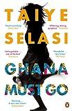 Ghana Must Go Taiye Selasi