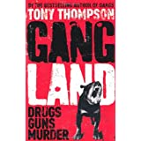Gang Land: From Footsoldiers to Kingpins, the Search for Mr. Bigby Tony Thompson