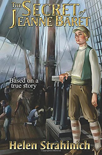 The Secret of Jeanne Baret: Based on a true story