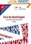 Life in the United Kingdom: A Guide f...