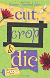 ISBN: 0738712515 - Cut, Crop & Die (A Kiki Lowenstein Scrap-N-Craft Mystery)