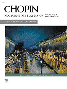 Nocturne In E-flat Major Op 9 No 2 Alfred Masterwork Editions from Alfred Publishing Company