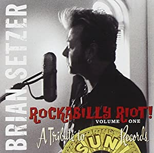 Rockabilly Riot - A Tribute to Sun Records