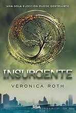 Insurgente (Trilogía Divergente)