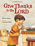 Give Thanks to the Lord (0310738490) by Wilson, Karma