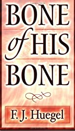 Bone of His Bone: Going Beyond the Imitation of Christ