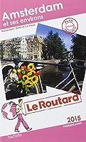 Guide du Routard Amsterdam et ses environs 2015