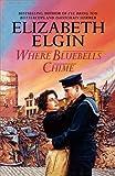 Elizabeth Elgin Where Bluebells Chime