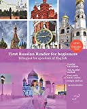 First Russian Reader for beginners bilingual for speakers of English: First Russian dual-language Reader for speakers of English with bi-directional ... incl. audiofiles for beginners: Volume 1