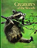 Creatures of the Woods (Books for Young Explorers)