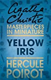 Yellow Iris: An Agatha Christie Short Story
