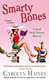 Smarty Bones: A Sarah Booth Delaney Mystery (1250046602) by Haines, Carolyn