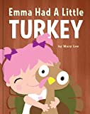 Emma Had A Little Turkey (Emma Books)
