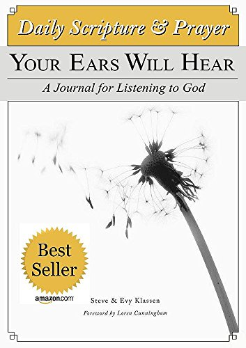 Free Kindle Book : Daily Prayer: Your Ears Will Hear - A Journal for Listening to God