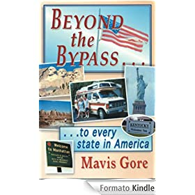 Beyond the Bypass: .to Every State of America (English Edition)