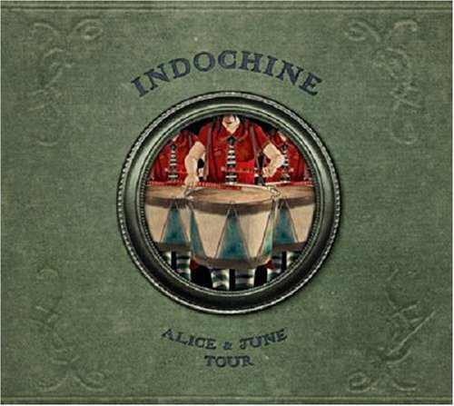 Indochine - Alice & June Tour - Zortam Music