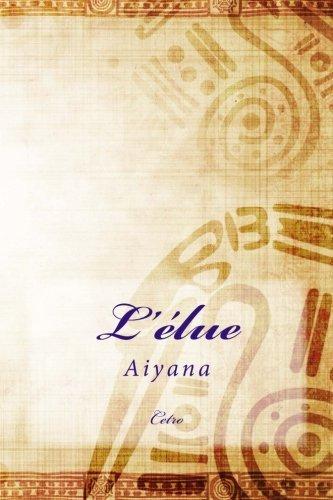 L'élue: Aiyana: Volume 2