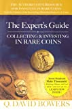 The Expert's Guide to Collecting & Investing in Rare Coins: Secrets Of Success (0794821782) by Bowers, Q. David