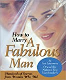 How to Marry a Fabulous Man