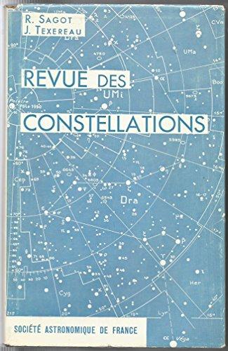 Revue des constellations : Par R. Sagot,... et J. Texereau