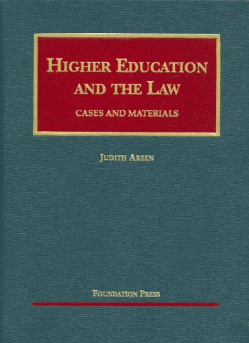 Higher Education and the Law, Cases and Materials...