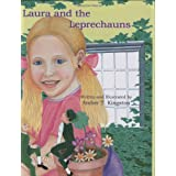 Laura and the Leprechauns ~ Amber T. Kingston