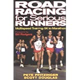 "Road Racing for Serious Runnersvon ""Pete Pfitzinger"""