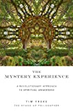 Image of The Mystery Experience: A Revolutionary Approach to Spiritual Awakening