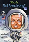 img - for Who Was Neil Armstrong? book / textbook / text book
