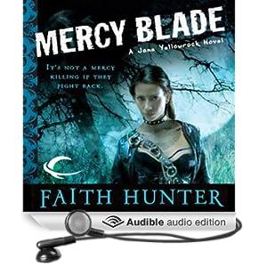 Mercy Blade: Jane Yellowrock, Book 3 (Unabridged)