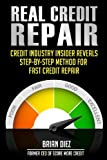 51%2B8Me8LxnL. SL160  Real Credit Repair: Credit Industry Insider Reveals Step By Step Method for  Fast Credit Repair.