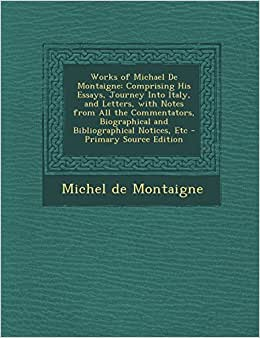 Michel De Montaigne Essays